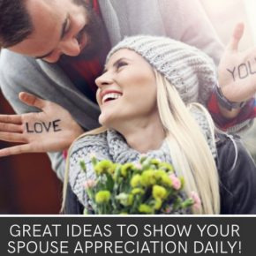 Share appreciation to your spouse with 101 ideas!