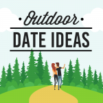 101 Outdoor Date Ideas