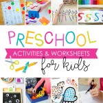 101 Preschool Activities & Worksheets for Kids