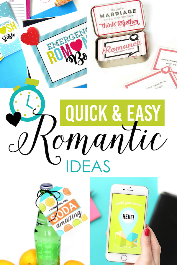 Quick & Easy Romantic Ideas
