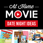 At Home Movie Date Night Ideas