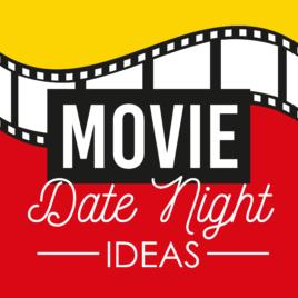 Cute Movie Date Night Ideas