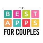 The BEST Apps for Couples