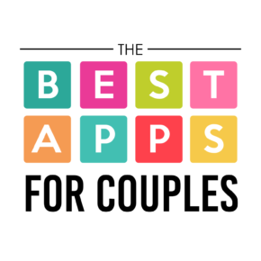 The Best Apps for Couples - All categories!