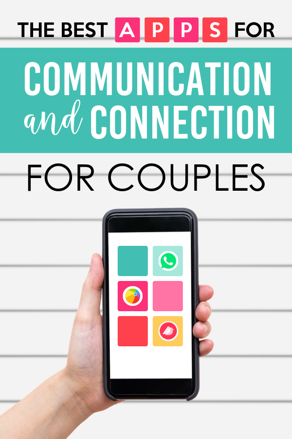 The Best Communication and Connection Apps for Couples