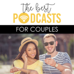 The BEST Podcasts for Couples