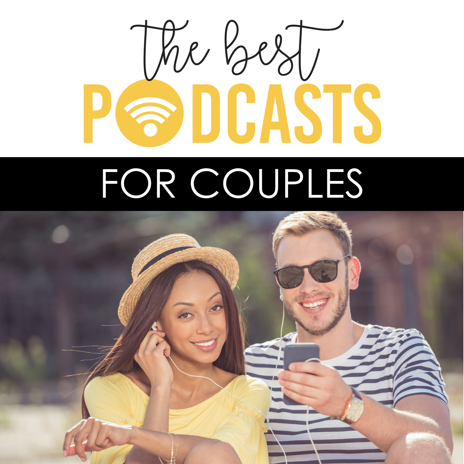 The BEST Podcasts for Couples - from The Dating Divas