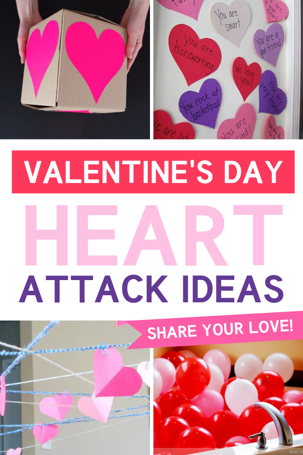 Valentine's Day Heart Attack Ideas