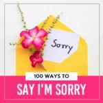 "Ways to Say ""I'm Sorry"""