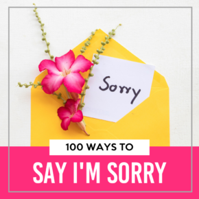Ways to Say I'm Sorry