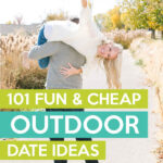 101 Outdoor Date Ideas Every Couple Will Love