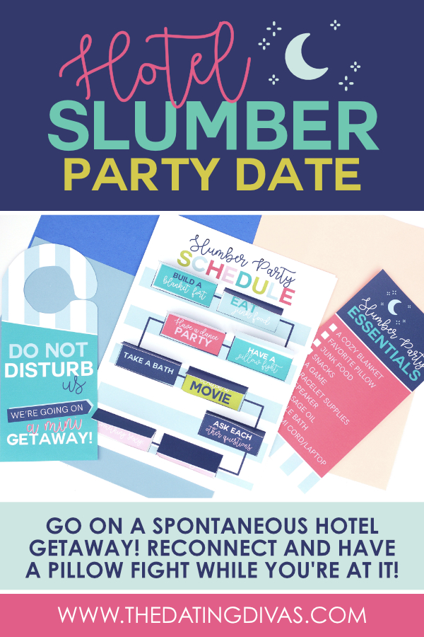 Have a hotel slumber party you will never forget! The perfect hotel getaway! #slumberparty #hotelgetaway #staycation #sleepoverideas #datingdivas