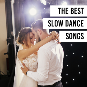Slow Dance Songs For Couples