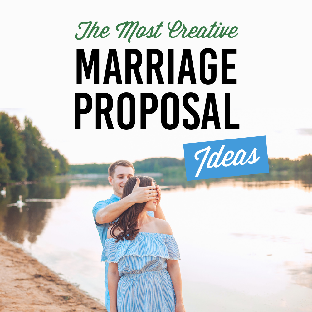 The Most Creative Marriage Proposal Ideas