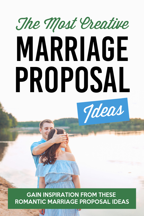 These marriage proposal ideas are so creative, fun, and romantic, they are the perfect way to spark some inspiration! #marraigeproposal #bestwaystopropose #proposalideas