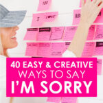 40 Easy and Creative Ways to Say I'm Sorry