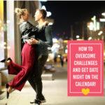 Ideas To Make Date Night Happen!