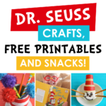 Dr. Seuss Crafts, Free Printables and Snacks
