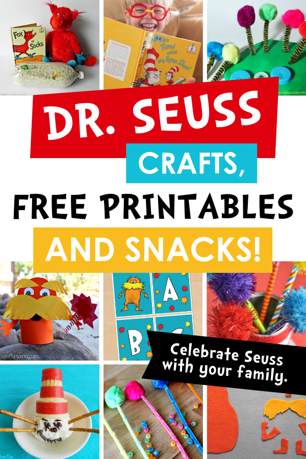 Dr. Seuss Crafts, Free Printables, and Snacks