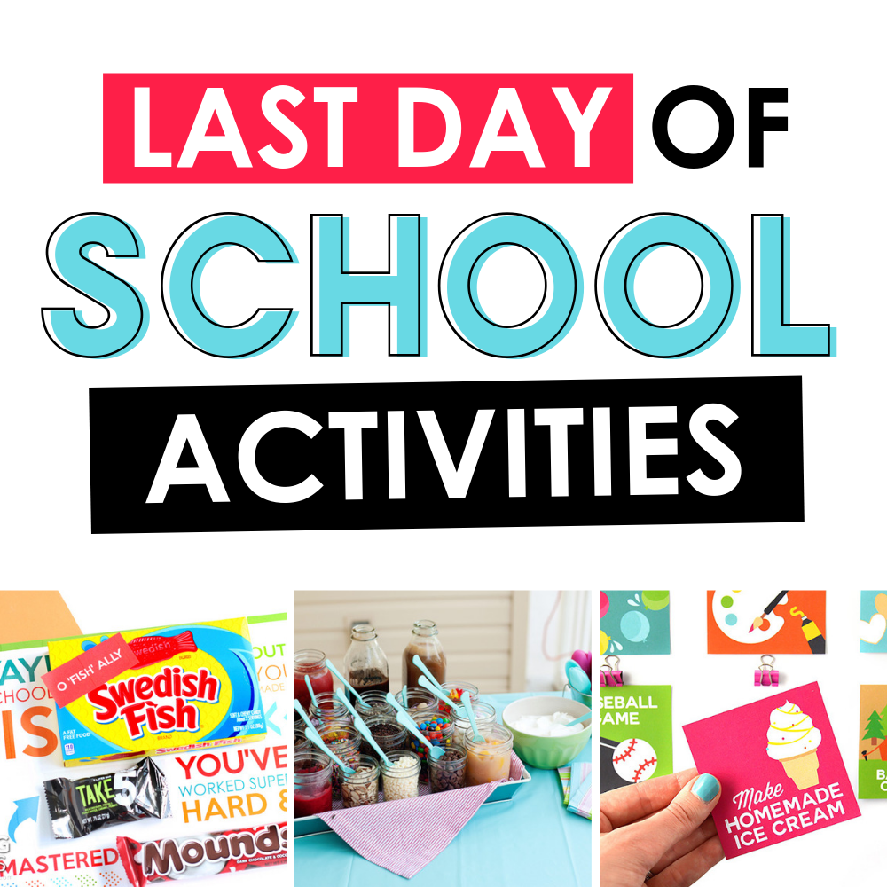 4d1d7b34 Last Day of School Activities | From The Dating Divas