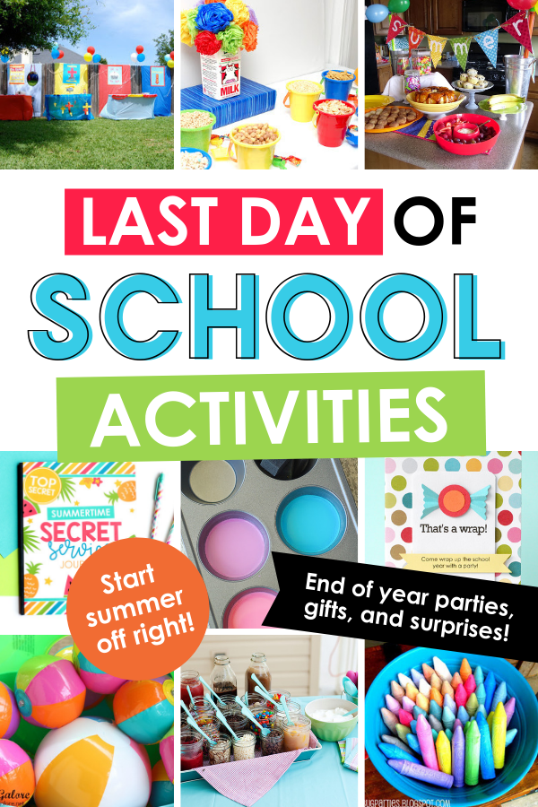 Last Day of School Activities to Celebrate Summer
