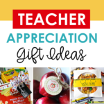 Easy Teacher Appreciation Gifts And Ideas