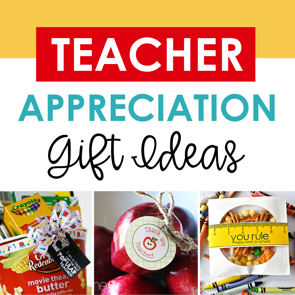 Teacher Appreciation Gift Ideas | The
