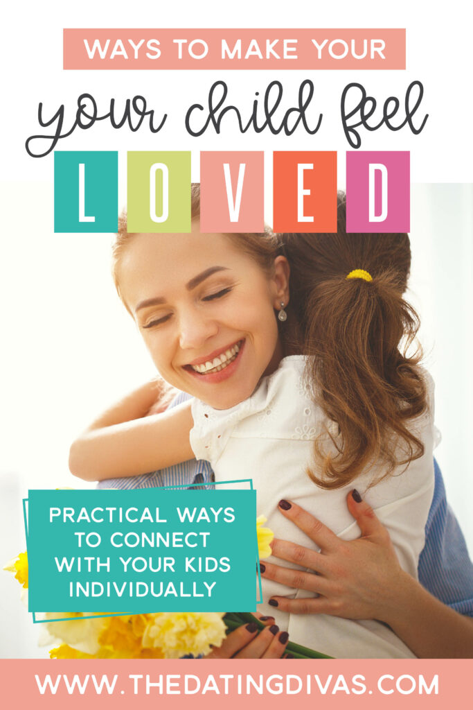 Ways to Make Your Child Feel Loved