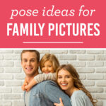 Ideas for Family Picture Poses