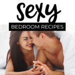 Taste Our Sexy Bedroom Recipes