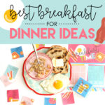 Eat Breakfast For Dinner For Your Next Family Night or Dinner Party!