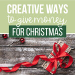 Fun Money Gift Ideas For Christmas