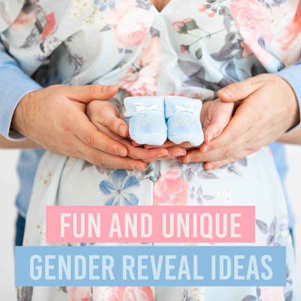 56 Of The Best Gender Reveal Ideas And Inspiration The Dating Divas