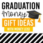 Graduation Money Lei and Other Graduation Money Gift Ideas