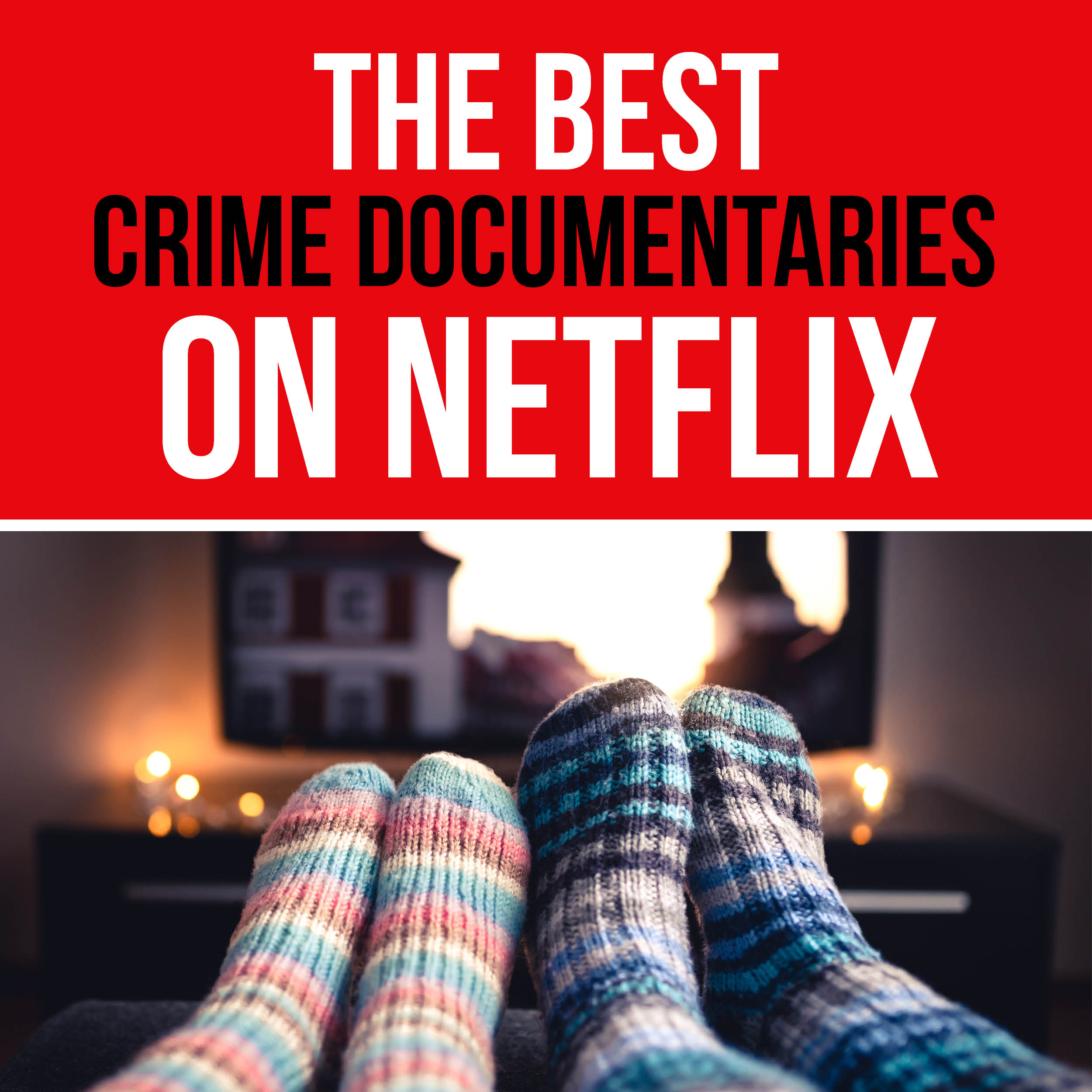 Best Crime Documentaries on Netflix | The Dating Divas