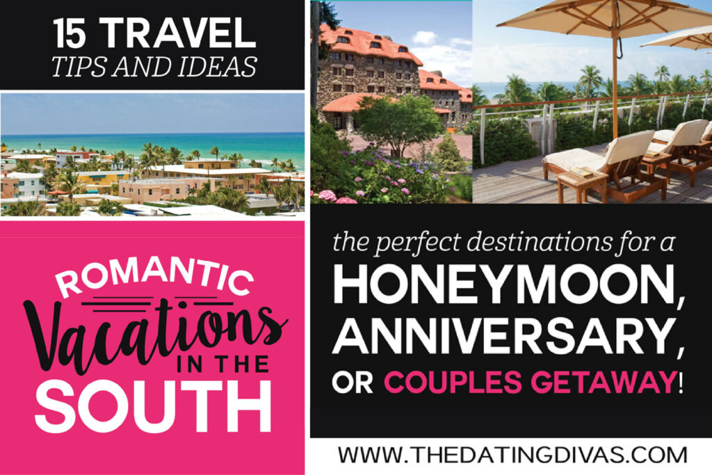 Romantic Getaway Vacations in the South