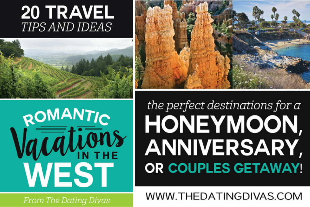 Romantic Vacations in the West
