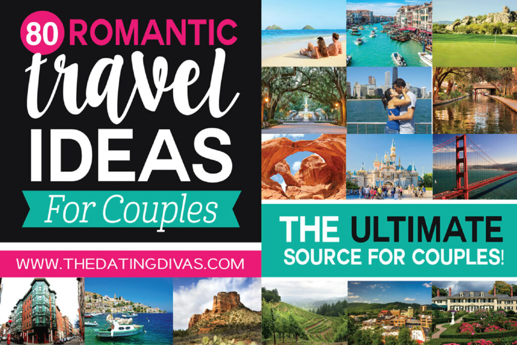 Couples Getaway and Vacation Ideas