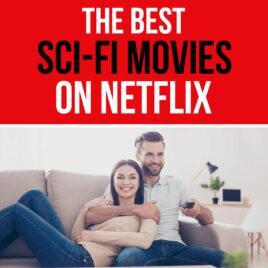 The Best Sci Fi Movies on Netflix