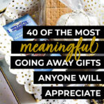 40 of the Most Meaningful Going-Away Gifts Anyone Will Appreciate