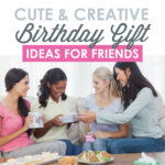 Check Out Our Creative Birthday Ideas