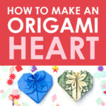 Step-By-Step Instructions for How to Make an Origami Heart