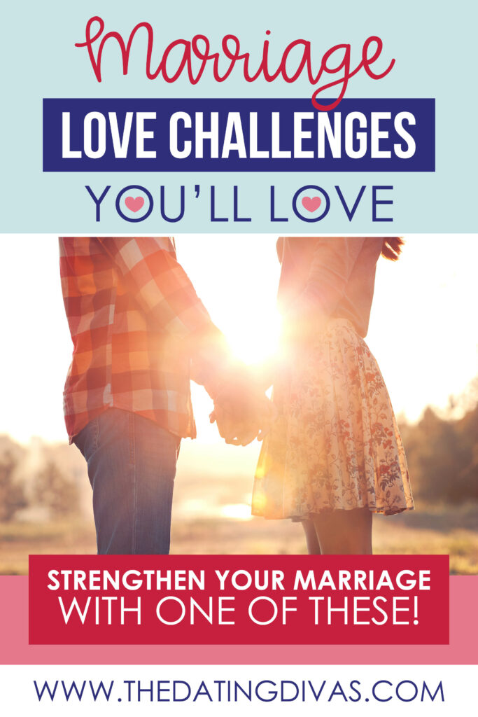 Love Challenge Ideas for Your Marriage