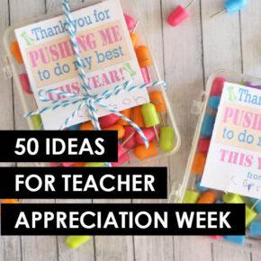 50 ideas for teacher appreciation week! | The Dating Divas
