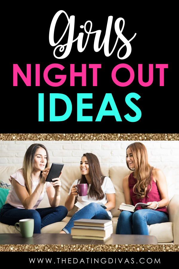 SUPER fun ideas for you and your girlfriends for your next girls night out! #girlsnightout #girlsnightoutideas #ladiesnight