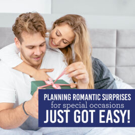 Romantic Surprises for Special Occasions