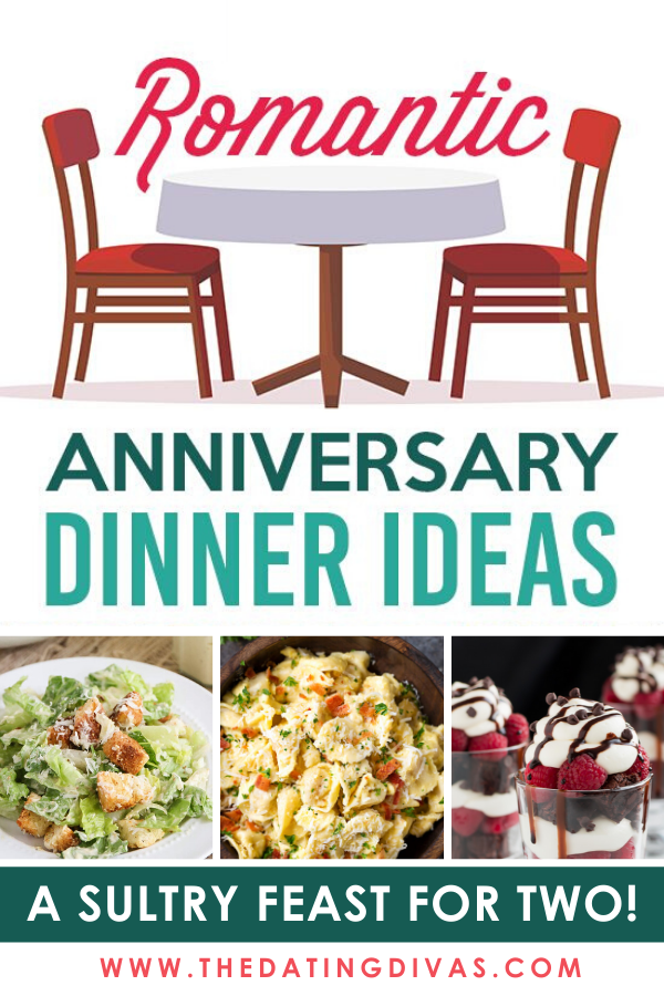 Tons of ROMANTIC dinner ideas for your special anniversary! #RomanticDinnerIdeasForTwo #Anniversary #Love