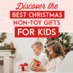 Discover the Best Christmas Non-Toy Gifts for Kids