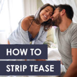 How to Strip Tease Like a Pro 🔥