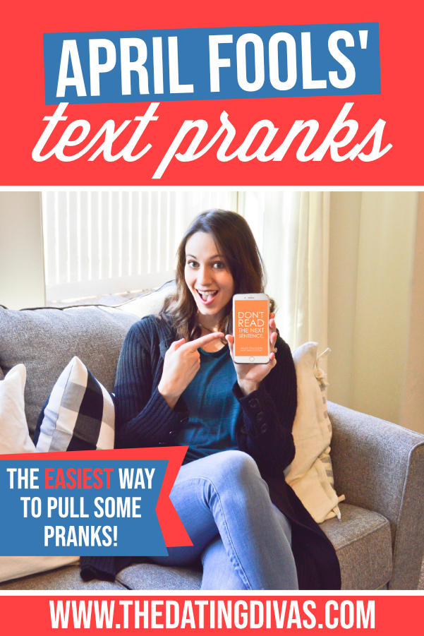 Eee! Can't wait to use these hilarious April Fools' Text pranks! So fun and easy!! #aprilfoolstextpranks #datingdivas #aprilfoolstext